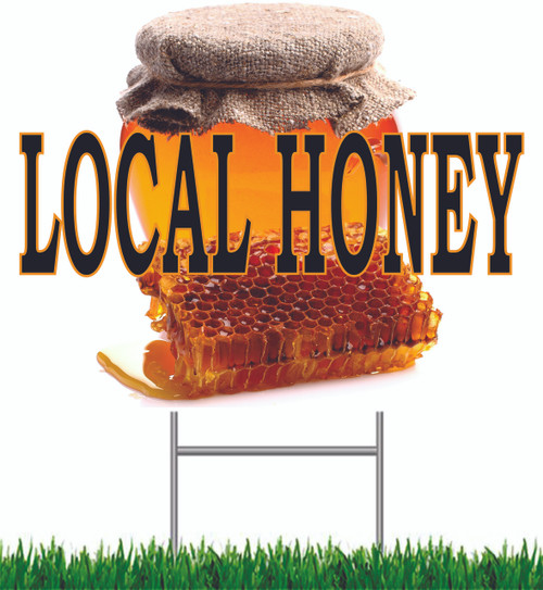 Local Honey Yard Sign is a great looking road sign that help bring in shoppers.