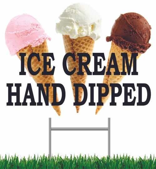 Ice Cream Hand Dipped Yard Sign.