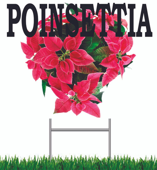 Poinsettia Yard Sign Always Gets Noticed!