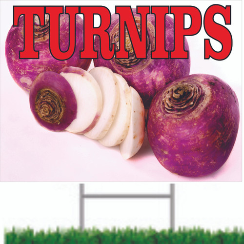 Turnips Road Sign Lets Customer Know they are In Season.