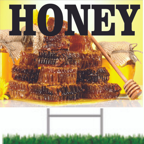 Honey Yard Sign is a Great Way To Invite Customer in.