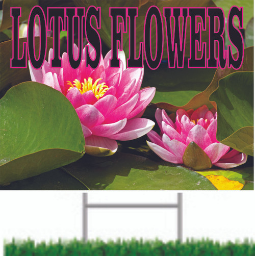 Lotus Flowers Road/Yard Sign In Full Color Draws Shoppers.