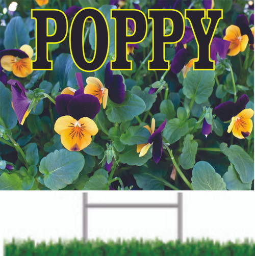 Poppy yard sign bring customers in to look.