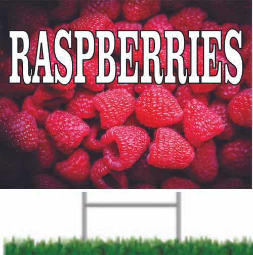 Raspberries Yard Sign invites traffic to stop in.