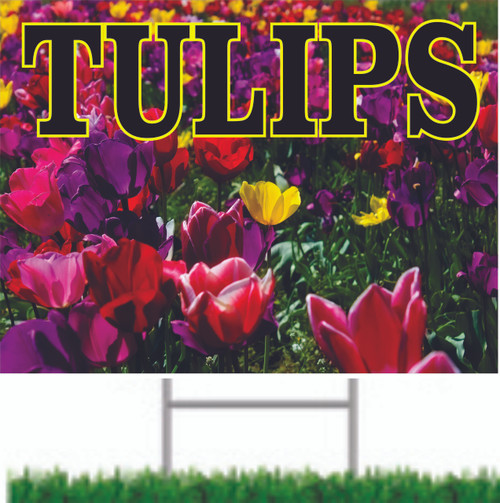 Tulips Yard Sign is a great way to draw customer into your garden center.