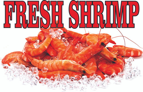 Fresh Shrimp on Ice Banner with Nice Color will draw in shoppers.