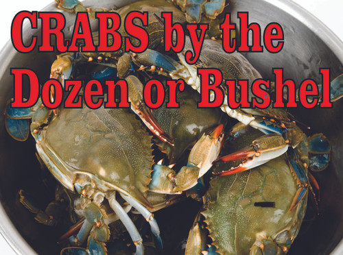 Crabs By the Dozen or Bushel Banner  Lets Customer Know You Have Plenty of Crabs.
