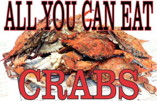 All You Can Eat Crabs Banner Get Customers In the Door.