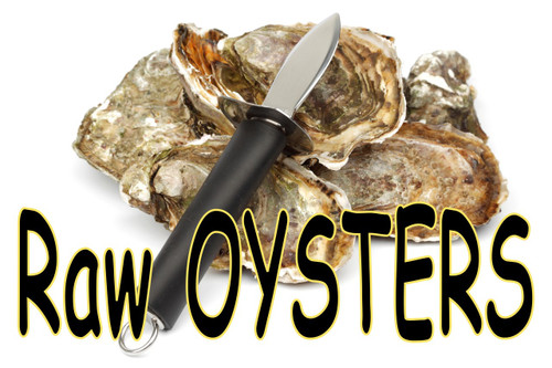 Raw oyster's banner with knife will bring in raw bar customers.