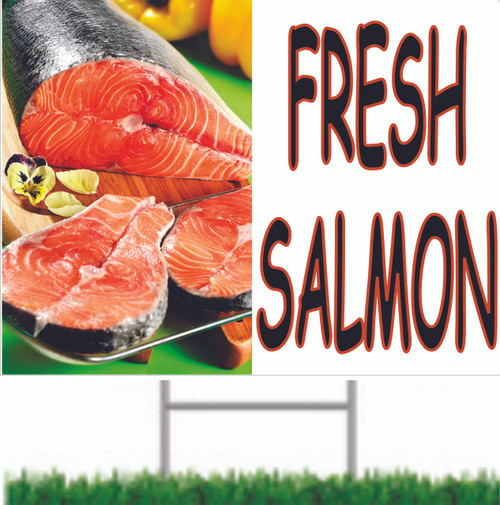 Fresh Salmon Road Signs Nice Seafood Sign Brings in Shoppers.