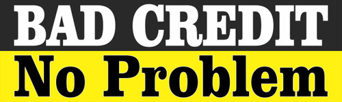 Bad Credit No Problem Auto Banner.