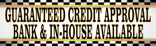 Guaranteed credit approval bank & in-house available car dealer banner.