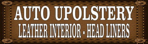 Auto Upholstery Banners.