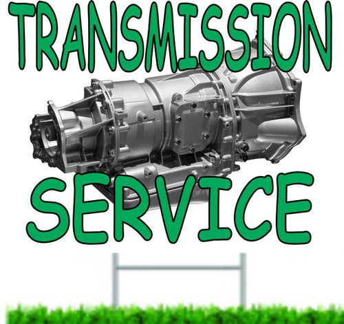 Transmission Service auto Repair Yard Sign.