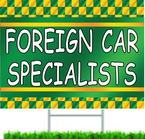 Foreign Car Specialists Car Repair Shop Yard Signs