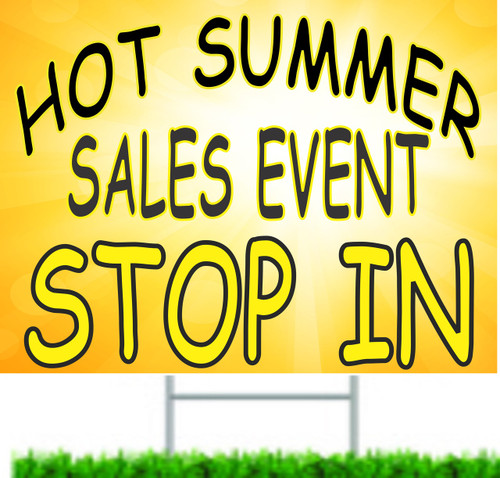 Hot Summer Sales Event Stop In Yard Sign.