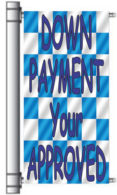 Down Payment Your Approved Light Pole Banner.