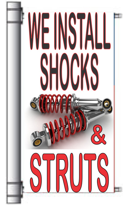 We Install Shocks & Struts Light Pole Banner.
