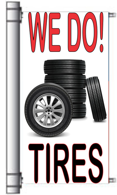 We Do Tires Light Pole Banner PR 24