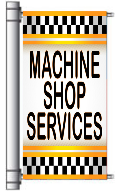 Machine Shop Services Light Pole Banner.