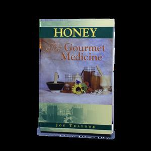 Honey the Gourmet Medicine