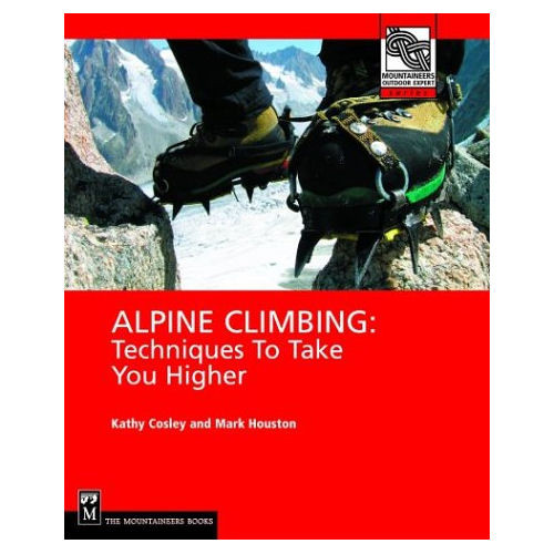 Alpine Climbing: Techniques to Take You Higher