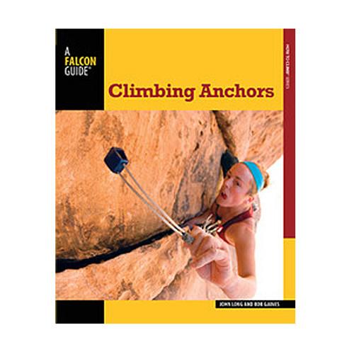 Climbing Anchors - 3rd Edition