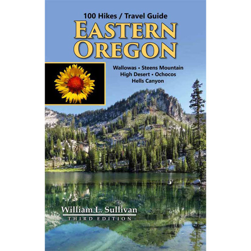 100 Hikes/Travel Guide Eastern Oregon