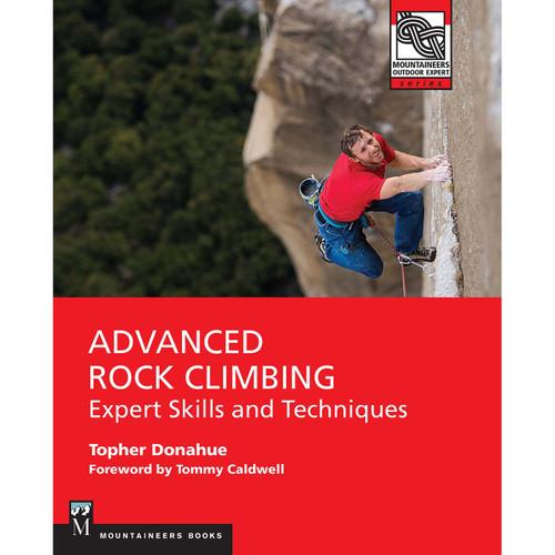 Advanced Rock Climbing: Expert Skills & Techniques