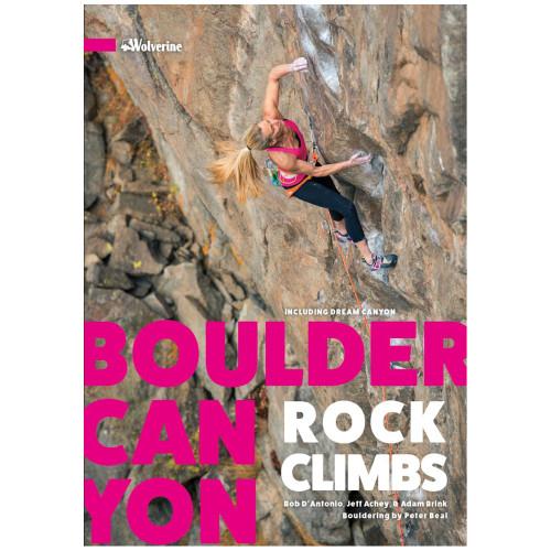 Boulder Canyon Rock Climbs - 3rd Ed.