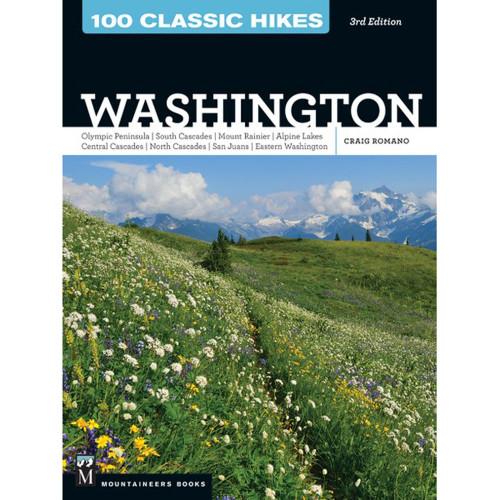 100 Classic Hikes: Washington - 3rd Ed.