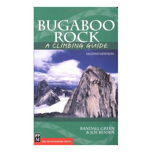Bugaboo Rock: A Climbing Guide - 2nd Ed.