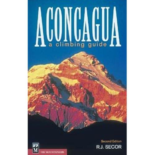 Aconcagua: A Climbing Guide - 2nd Ed.