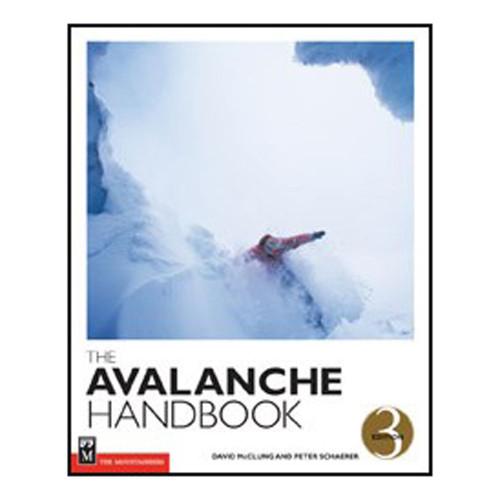 The Avalanche Handbook, 3rd Ed.
