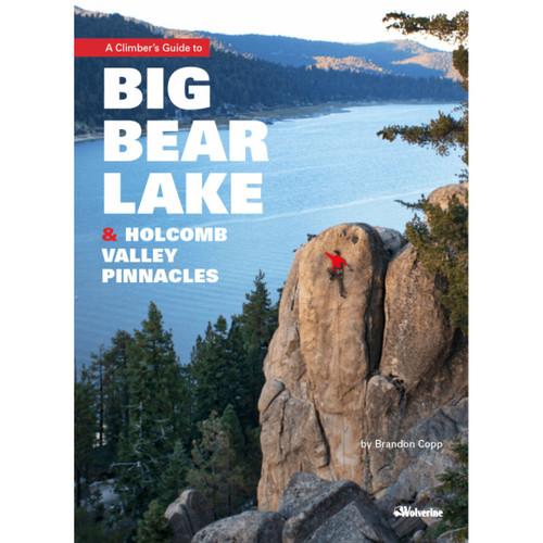 Big Bear Lake & Holcomb Valley Pinnacles