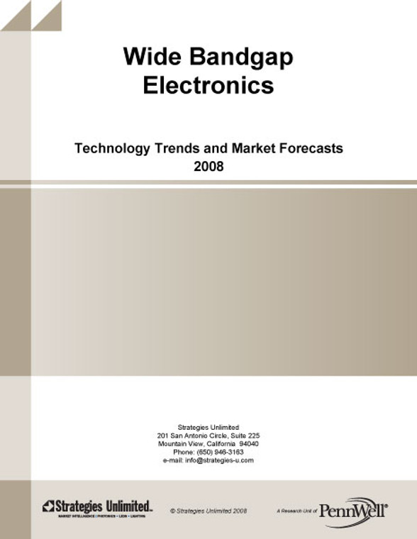 Wide Bandgap Electronics: Technology Trends and Market Forecasts - 2008