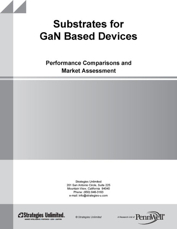 Substrates for GaN Based Devices: Performance Comparisons and Market Assessment