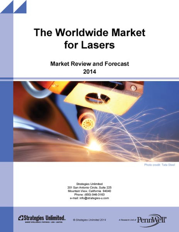 The Worldwide Market for Lasers: Market Review and Forecast 2014