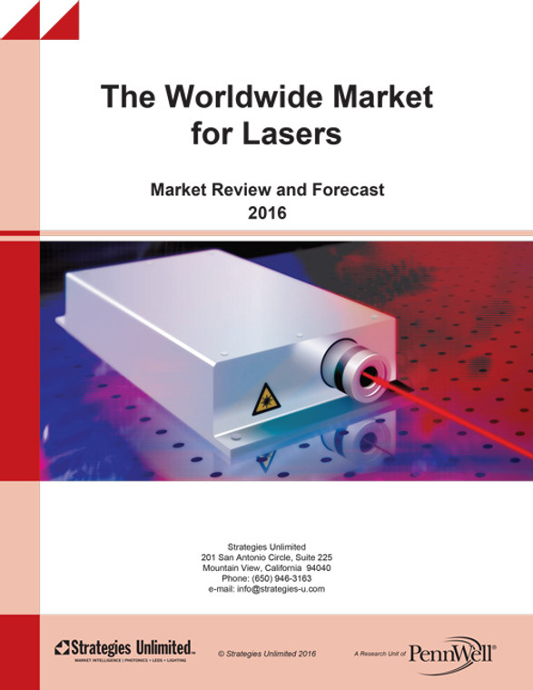 The Worldwide Market for Lasers: Market Review and Forecast 2016