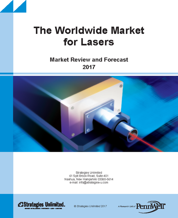 The Worldwide Market for Lasers: Market Review and Forecast 2017