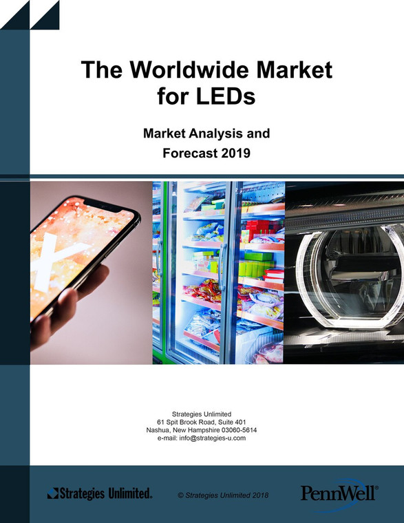 The Worldwide Market for LEDS, Market Review and Forecast 2019