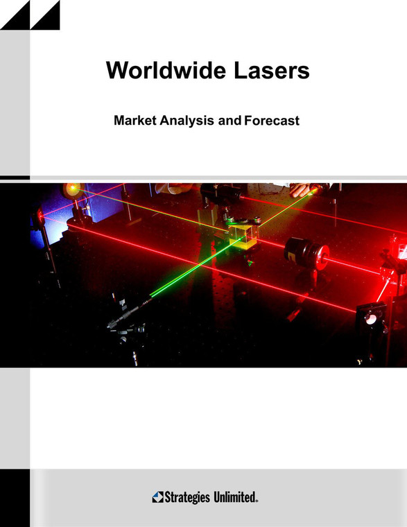 The Worldwide Market for Lasers: Market Review and Forecast 2020