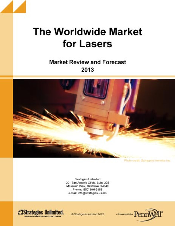 The Worldwide Market for Lasers: Market Review and Forecast 2013