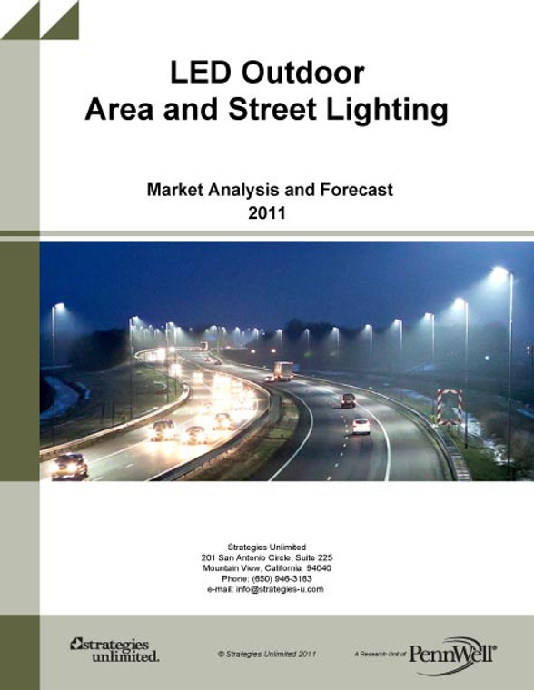 LED Outdoor Area and Street Lighting: Market Analysis and Forecast 2011