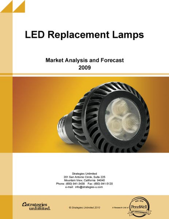 LED Replacement Lamps: Market Analysis and Forecast - 2009