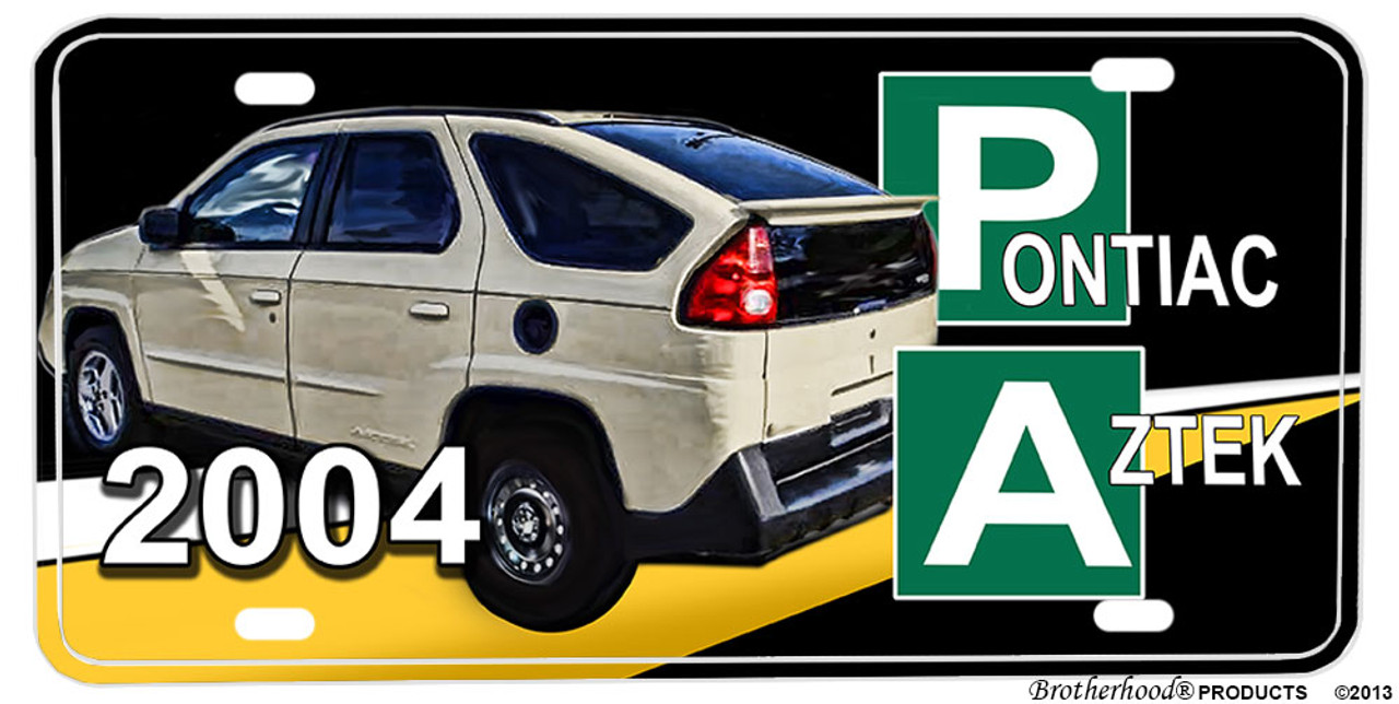 Walter White S Pontiac Aztek Breaking Bad Aluminum License Plate Chiefmart Copbay