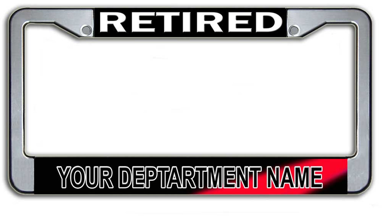 Personalized Retired Fire Department License Plate Frame|Brotherhood ...
