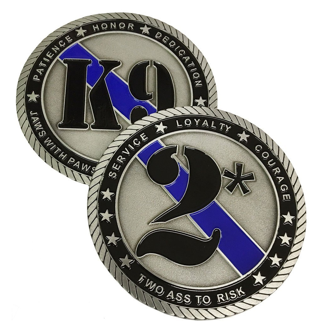 Two Ass To Risk Challenge Coin for Law Enforcement - K9 Officers