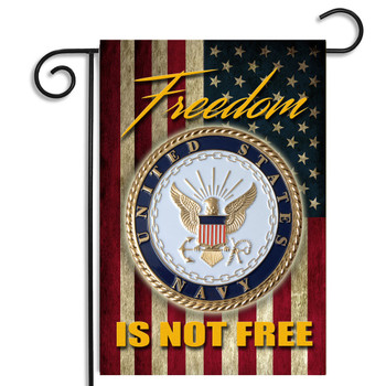 Navy Freedom Isn't Free Garden Flag