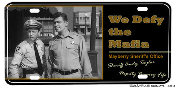 Mayberry Sheriff Dept. We Defy The Mafia License plate